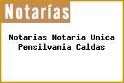 Notarias Notaria Unica Pensilvania Caldas