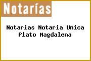 Notarias Notaria Unica Plato Magdalena
