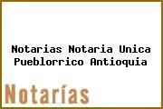Notarias Notaria Unica Pueblorrico Antioquia