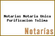 Notarias Notaria Unica Purificacion Tolima