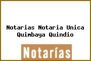Notarias Notaria Unica Quimbaya Quindio