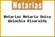 Notarias Notaria Unica Quinchia Risaralda