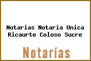 Notarias Notaria Unica Ricaurte Coloso Sucre