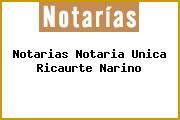 Notarias Notaria Unica Ricaurte Narino