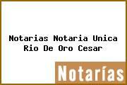 Notarias Notaria Unica Rio De Oro Cesar