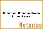 Notarias Notaria Unica Rosas Cauca