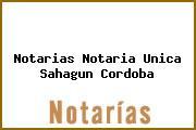 Notarias Notaria Unica Sahagun Cordoba