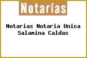 Notarias Notaria Unica Salamina Caldas