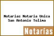 Notarias Notaria Unica San Antonio Tolima