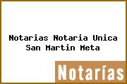 Notarias Notaria Unica San Martin Meta