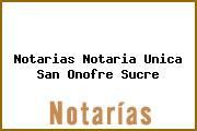 Notarias Notaria Unica San Onofre Sucre