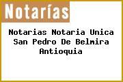 Notarias Notaria Unica San Pedro De Belmira Antioquia