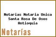 Notarias Notaria Unica Santa Rosa De Osos Antioquia