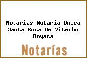 Notarias Notaria Unica Santa Rosa De Viterbo Boyaca