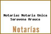 Notarias Notaria Unica Saravena Arauca