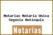 Notarias Notaria Unica Segovia Antioquia
