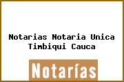 Notarias Notaria Unica Timbiqui Cauca