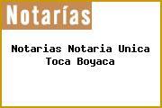 Notarias Notaria Unica Toca Boyaca