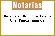 Notarias Notaria Unica Une Cundinamarca