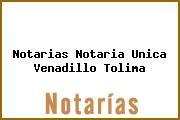 Notarias Notaria Unica Venadillo Tolima