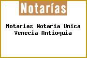 Notarias Notaria Unica Venecia Antioquia