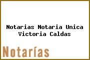 Notarias Notaria Unica Victoria Caldas