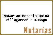 Notarias Notaria Unica Villagarzon Putumayo