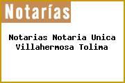 Notarias Notaria Unica Villahermosa Tolima