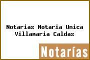 Notarias Notaria Unica Villamaria Caldas