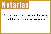 Notarias Notaria Unica Villeta Cundinamarca