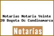 Notarias Notaria Veinte 20 Bogota Dc Cundinamarca