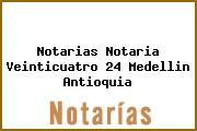 Notarias Notaria Veinticuatro 24 Medellin Antioquia