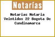 Notarias Notaria Veintidos 22 Bogota Dc Cundinamarca
