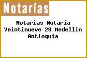 Notarias Notaria Veintinueve 29 Medellin Antioquia