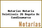 Notarias Notaria Veintiseis 26 Bogota Dc Cundinamarca