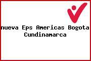 <i>nueva Eps Americas Bogota Cundinamarca</i>