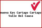 <i>nueva Eps Cartago Cartago Valle Del Cauca</i>