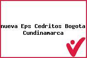 Teléfono y Dirección Nueva Eps, Cedritos, Bogotá, Cundinamarca
