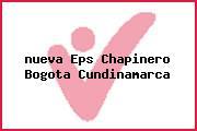 <i>nueva Eps Chapinero Bogota Cundinamarca</i>