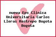 <i>nueva Eps Clinica Universitaria Carlos Lleras Restrepo Bogota Bogota</i>