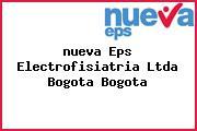<i>nueva Eps Electrofisiatria Ltda Bogota Bogota</i>