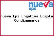 <i>nueva Eps Engativa Bogota Cundinamarca</i>