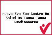 <i>nueva Eps Ese Centro De Salud De Tausa Tausa Cundinamarca</i>