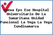 <i>nueva Eps Ese Hospital Universitario De La Samaritana Unidad Funcional La Vega La Vega Cundinamarca</i>