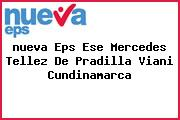 <i>nueva Eps Ese Mercedes Tellez De Pradilla Viani Cundinamarca</i>