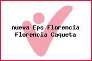 <i>nueva Eps Florencia Florencia Caqueta</i>