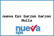 <i>nueva Eps Garzon Garzon Huila</i>
