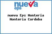 Teléfono y Dirección Nueva Eps, Montería, Montería, Cordoba