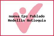 <i>nueva Eps Poblado Medellin Antioquia</i>
