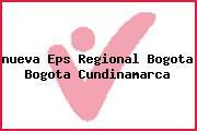 <i>nueva Eps Regional Bogota Bogota Cundinamarca</i>